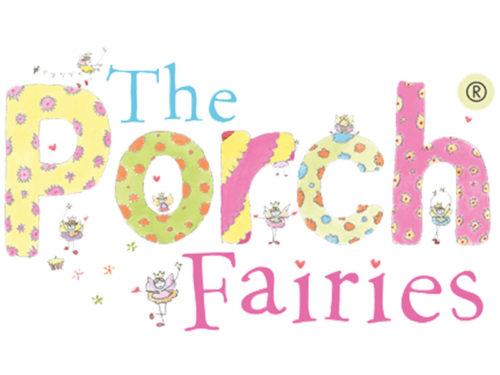 The Porch Fairies.